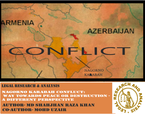 Nagorno-Karabakh conflict Way towards peace or destruction- a different perspective