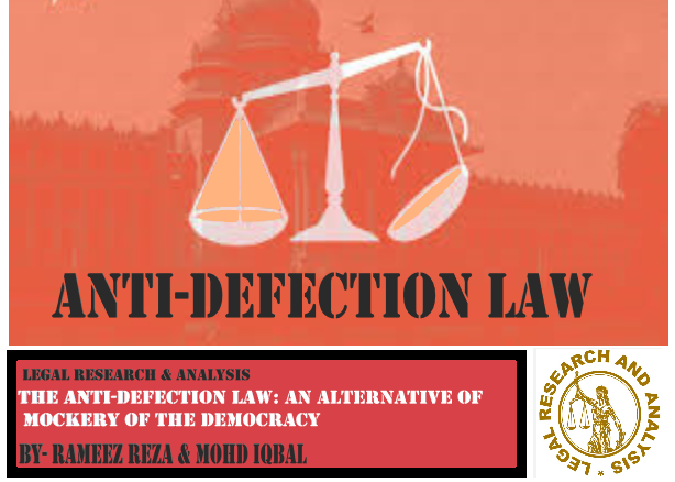 The Anti-Defection Law: An alternative of Mockery of the Democracy