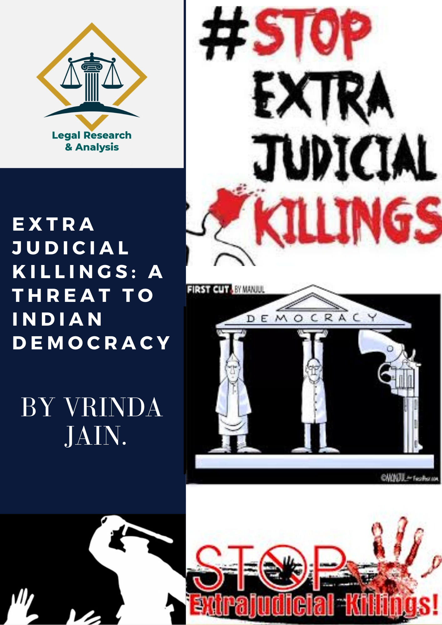 EXTRA JUDICIAL KILLINGS: A THREAT TO INDIAN DEMOCRACY