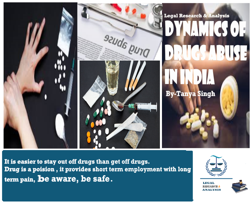 Dynamic of Drug abuse  in India