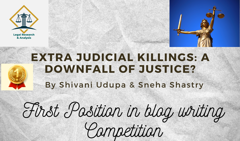 EXTRA JUDICIAL KILLINGS: A DOWNFALL OF JUSTICE?
